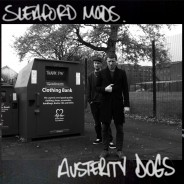 Sleaford Mods - Austerity Dogs HARBINGER106